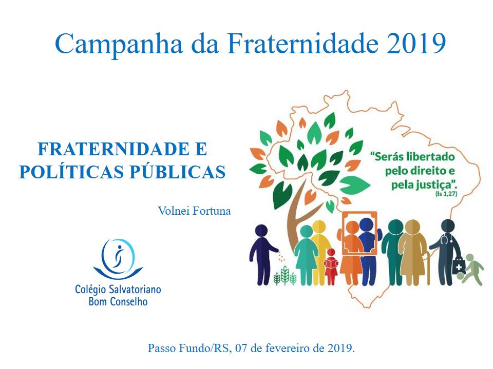 Material da Campanha da Fraternidade 2019 - Colégio
